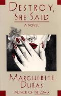 Destroy She Said & Destruction & Language An Interview with Marguerite Duras