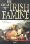 The Great Irish Famine (Thomas Davis Lecture Series)