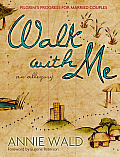 Walk with Me: Pilgrim's Progress for Married Couples Cover
