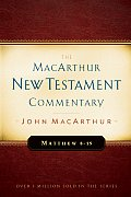 Matthew 8-15 (MacArthur New Testament Commentary)