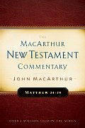 Matthew 24-28 (MacArthur New Testament Commentary)