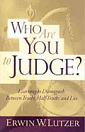 Who Are You to Judge?: Learning to Distinguish Between Truths, Half-Truths and Lies