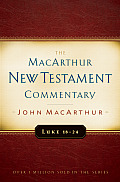 Luke 18-24 MacArthur New Testament Commentary