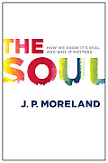 Soul How We Know Its Real & Why It Matters