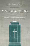 On Preaching Practical Advice For Effective Preaching