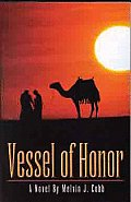 Vessel Of Honor
