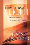 Perimeters of Light Biblical Boundaries for the Emerging Church