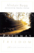 Pathway to Freedom How Gods Laws Guide Our Lives