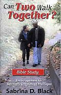 Can Two Walk Together Bible Study Encouragement for Spiritually Unbalanced Marriages