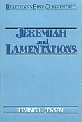 Jeremiah & Lamentations- Everyman's Bible Commentary