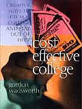 Cost Effective College Creative Ways to Pay for College & Stay Out of Debt