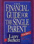The Financial Guide for the Single Parent Workbook