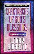 Caretakers of God's Blessings: Using Our Resources Wisely