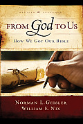 From God To Us How We Got Our Bible