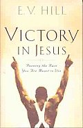 Victory in Jesus: Running the Race You Are Meant to Win