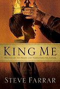 King Me What Every Son Wants & Needs Fro