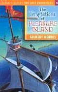Temptations of Pleasure Island