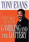 Tony Evans Speaks Out on Gambling
