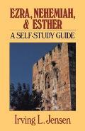 Ezra, Nehemiah, and Esther: A Self-Study Guide
