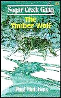 Sugar Creek Gang 23 The Timber Wolf