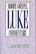 Luke A Moody Gospel Commentary