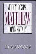 Matthew Moody Gospel Commentary Series