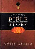 Unlocking the Bible Series #1: Unlocking the Bible Story