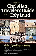 New Christian Travelers Guide To The Holy Land