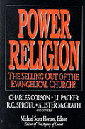 Power Religion The Selling Out Of The