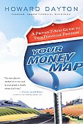 Your Money Map A Proven 7 Step Guide to True Financial Freedom