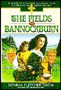 Fields Of Bannockburn