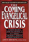 Coming Evangelical Crisis Current Challe