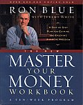 The New Master Your Money Workbook: A Step-By-Step Plan for Gaining and Enjoying Financial Freedom