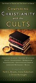 Comparing Christianity with the Cults: The Spirit of Truth and the Spirit of Error