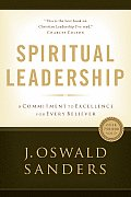 Spiritual Leadership Principles of Excellence for Every Believer