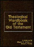 Theological Wordbook Of The Old Testament 2 Volumes