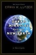 Oprah, Miracles, and the New Earth: A Critique