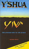 Yshua The Jewish Way To Say Jesus