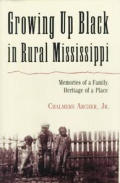 Growing Up Black In Rural Mississippi