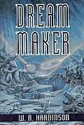 Dream Maker A Novel
