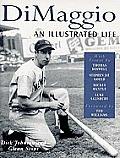 Dimaggio An Illustrated Life