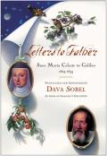 Letters to Father: Suor Maria Celeste to Galileo, 1623-1633 with Bookmark