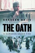 Oath : a Surgeon Under Fire (03 Edition)