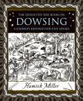 Dowsing: A Journey beyond Our Five Senses (Wooden Books)