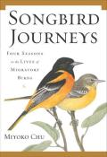 Songbird Journeys: Four Seasons in the Lives of Migratory Birds Cover
