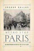 *metro Stop Paris: an Underground Histo (08 Edition)