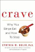 Crave: Why You Binge Eat and How to Stop Cover