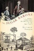 Sugar Barons Family Corruption Empire & War in the West Indies
