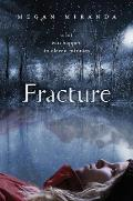Fracture Signed Edition