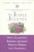 The Joyful Journey (Large Print)